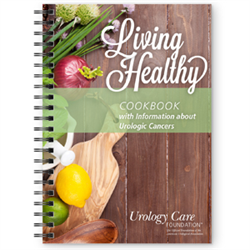 Living Healthy cookbook for patients with urologic cancers.