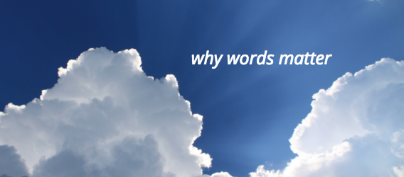 why words matter